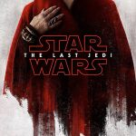 New Posters and More Details for 'Star Wars: The Last Jedi'