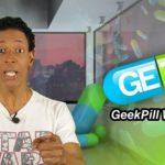GeekPill Week #24 – 02/20/2017