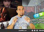 GeekPill Week #43
